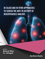 .In Silico and In vitro Approaches to Screen the Anti-TB Activity of Benzothiazole Analogs.