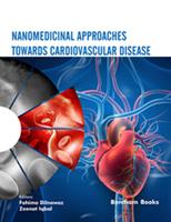 Bentham ebook::Nanomedicinal Approaches Towards Cardiovascular Disease