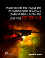 Bentham ebook::Psychological Assessment and Interventions for Individuals Linked to Radicalization and Lone Wolf Terrorism