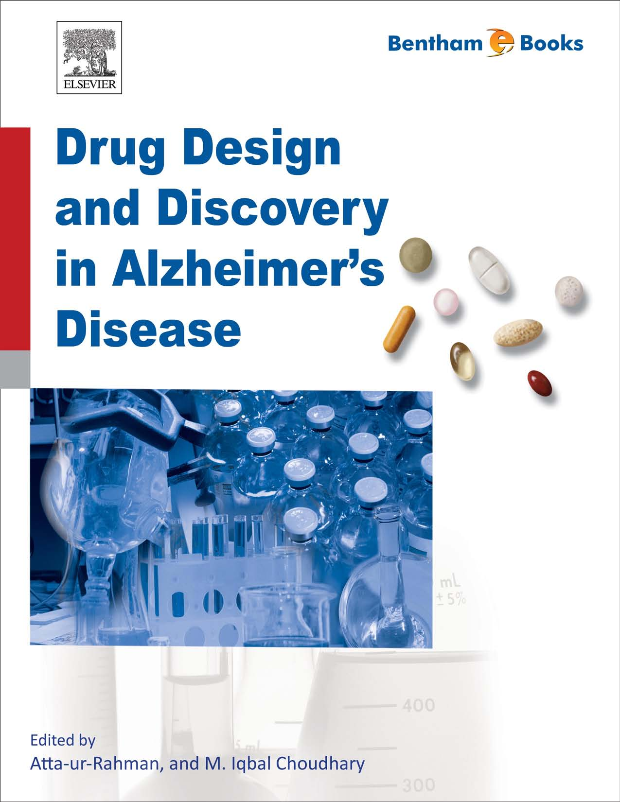 Drug Design and Discovery in Alzheimer's Disease