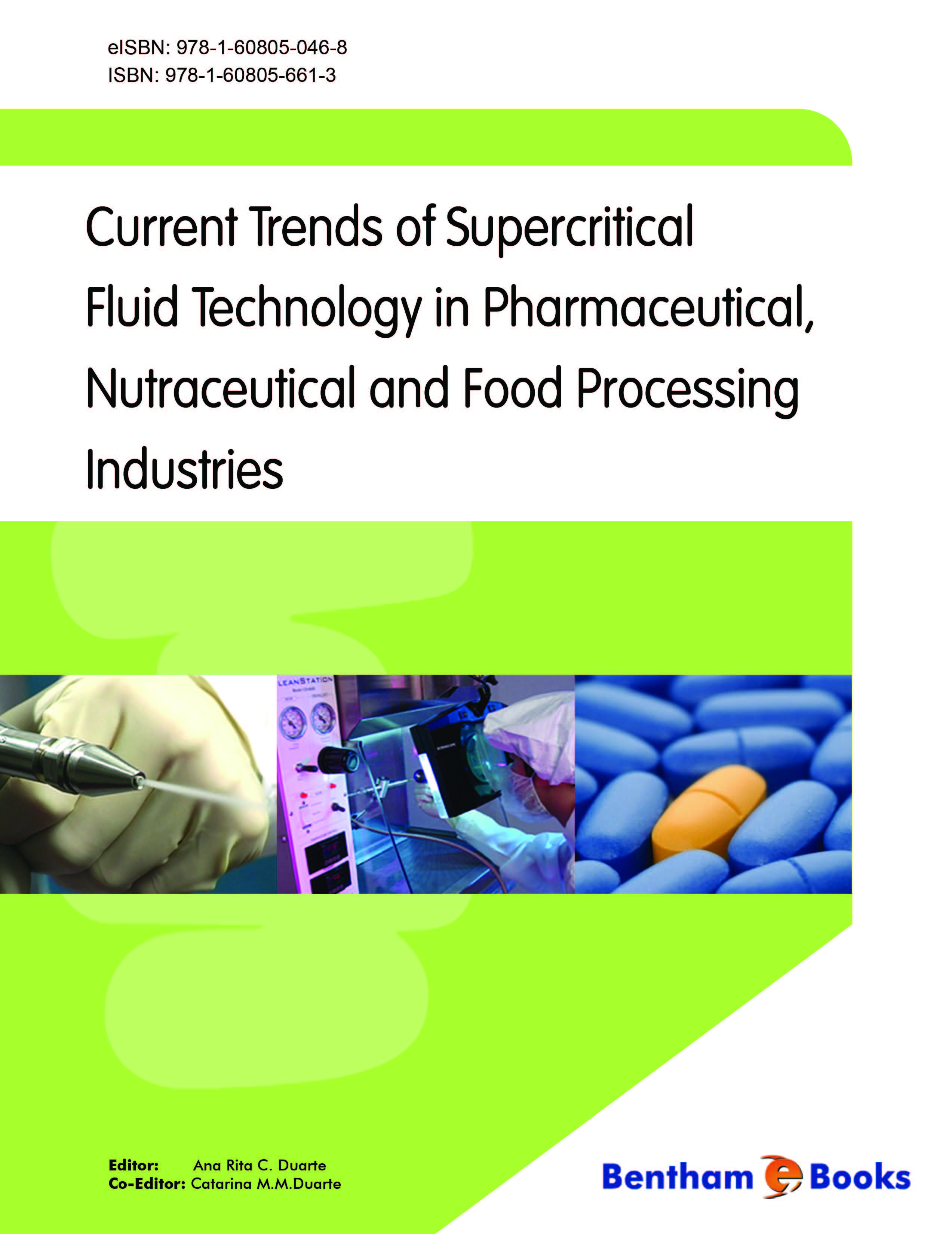 Current Trends of the Supercritical Fluid Technology in the Pharmaceutical, Nutraceutical and Food Processing Industries