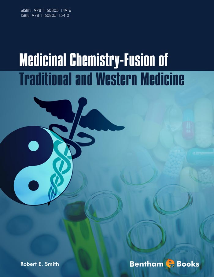 Medicinal Chemistry - Fusion of Traditional and Western Medicine, First Edition