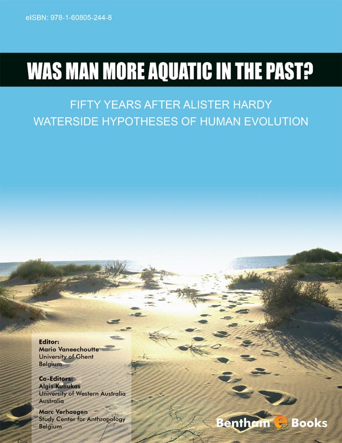 Was Man More Aquatic in the Past? Fifty Years After Alister Hardy - Waterside Hypotheses of Human Evolution
