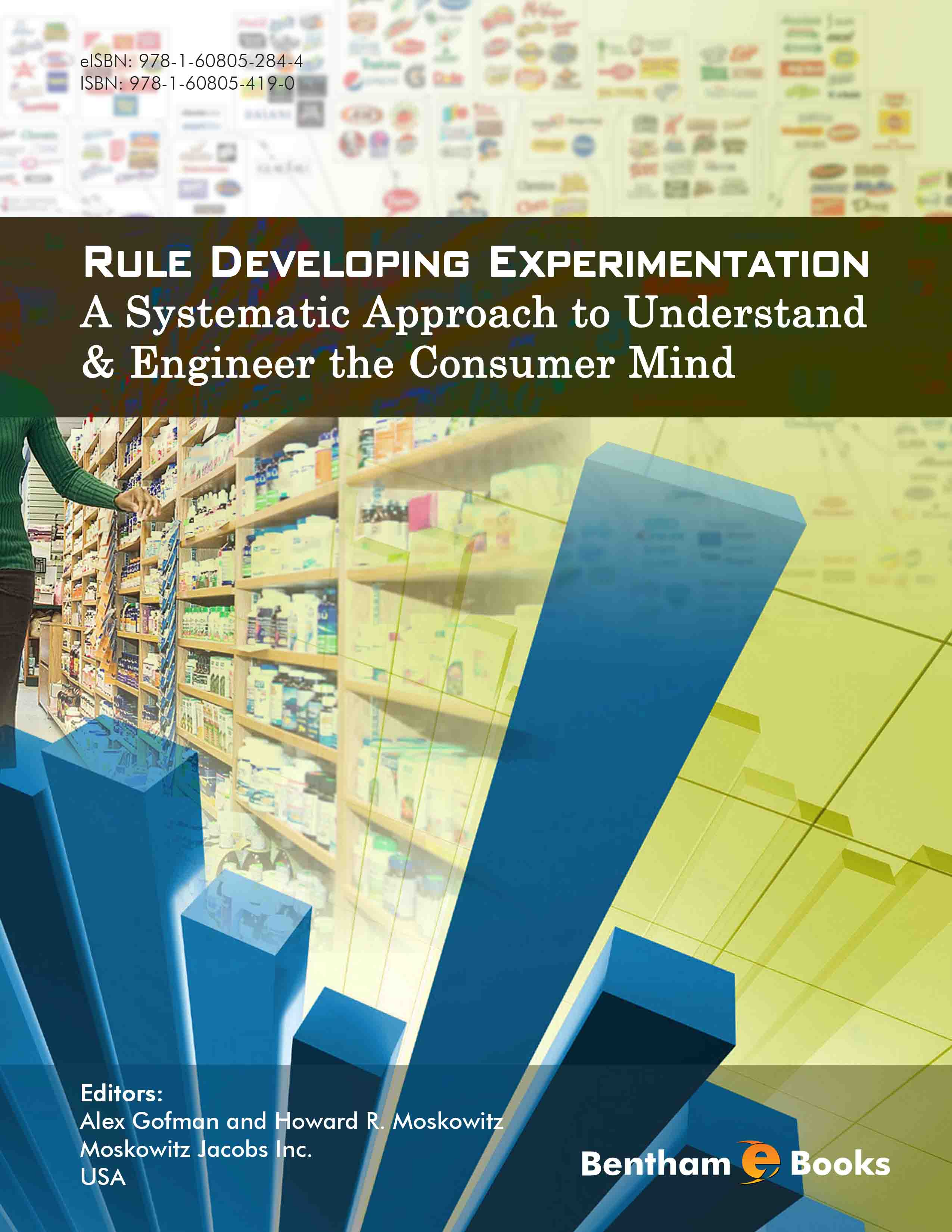 Rule Developing Experimentation: A Systematic Approach to Understand & Engineer the Consumer Mind