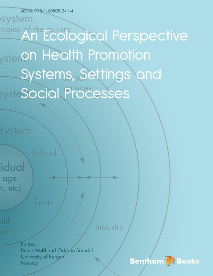 An Ecological Perspective on Health Promotion Systems, Settings and Social Processes
