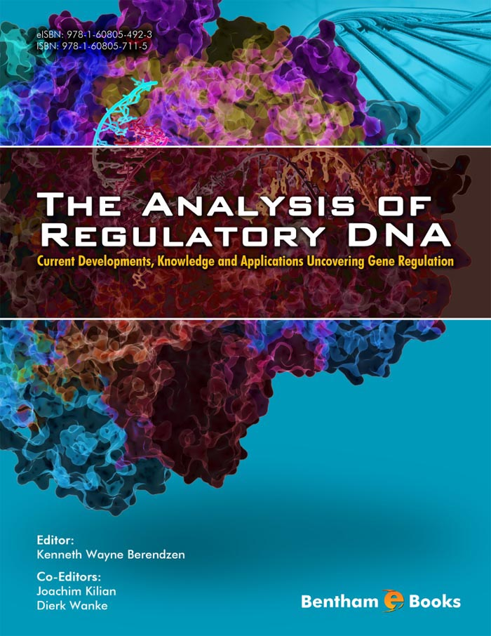 The Analysis of Regulatory DNA: Current Developments, Knowledge and Applications Uncovering Gene Regulation