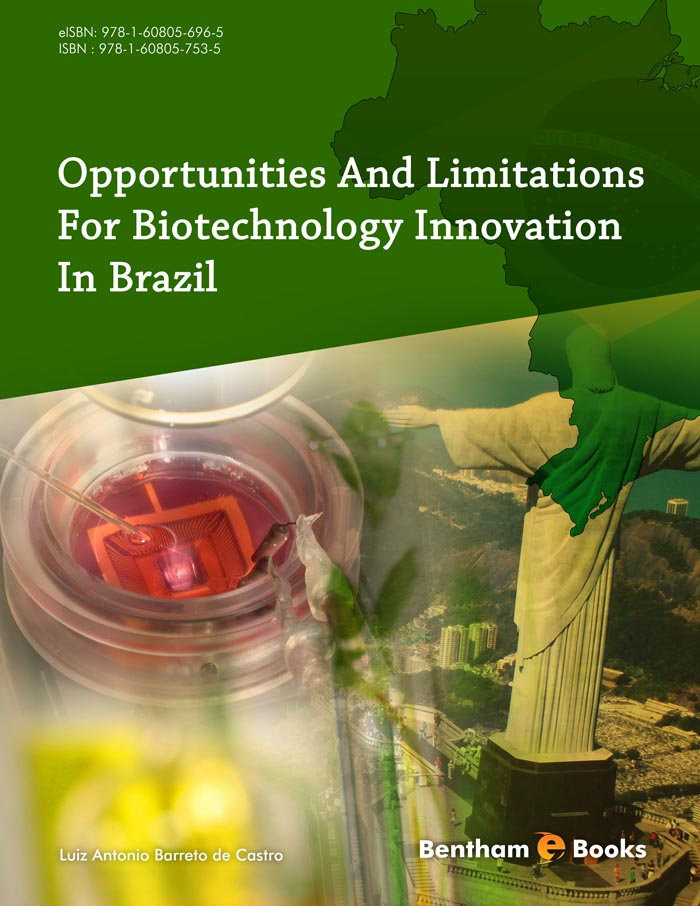 Opportunities and Limitations for Biotechnology Innovation in Brazil