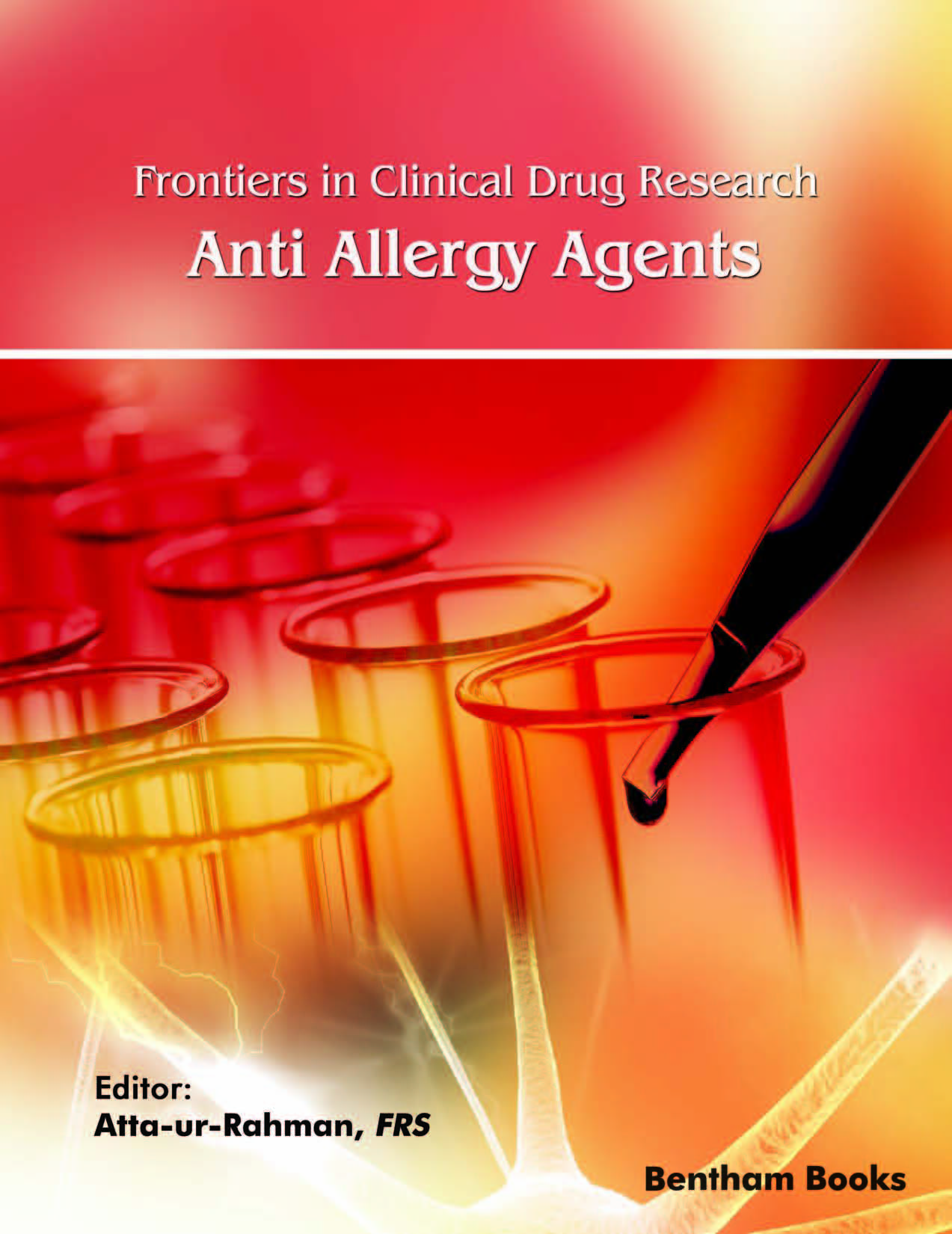 Frontiers in Clinical Drug Research – Anti Allergy Agents