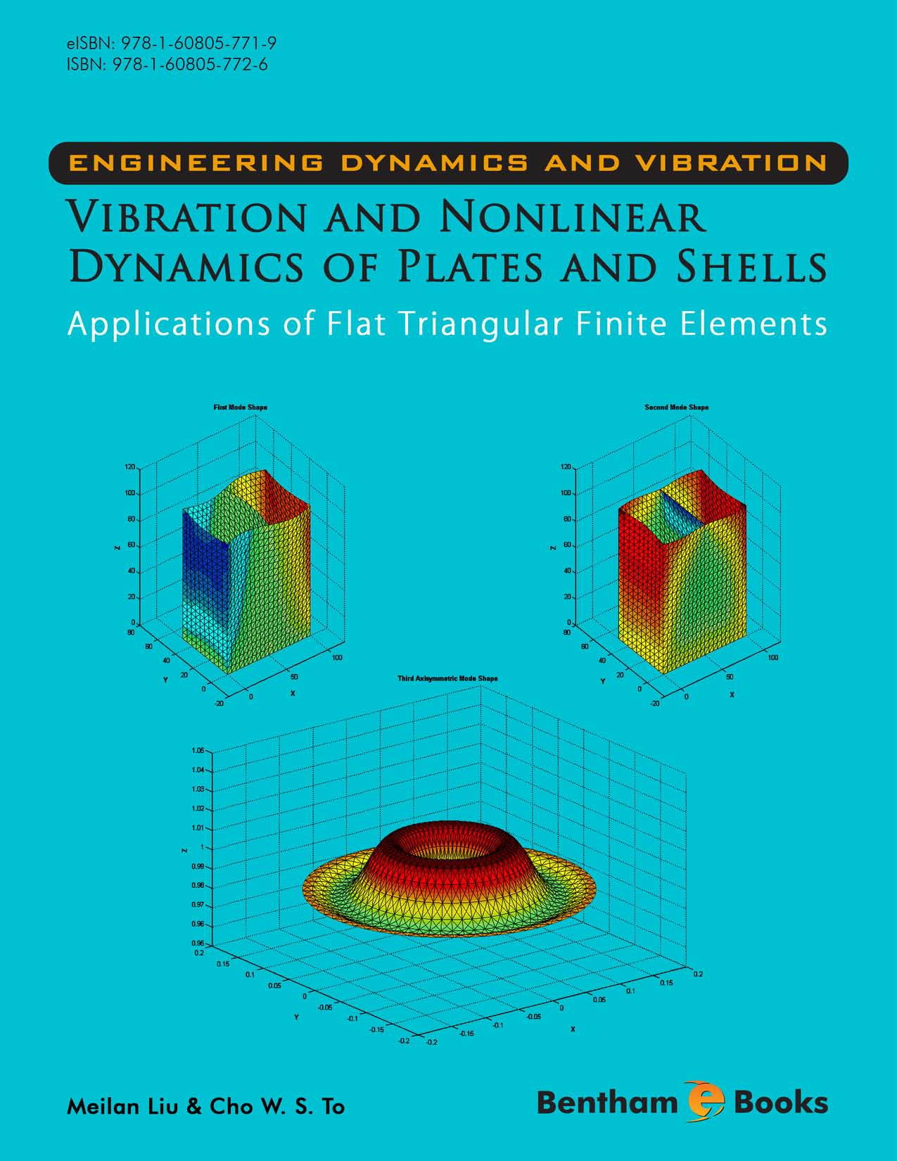 Engineering Dynamics and Vibration: Vibration and Nonlinear Dynamics of Plates and Shells - Applications of Flat Triangular Finite Elements