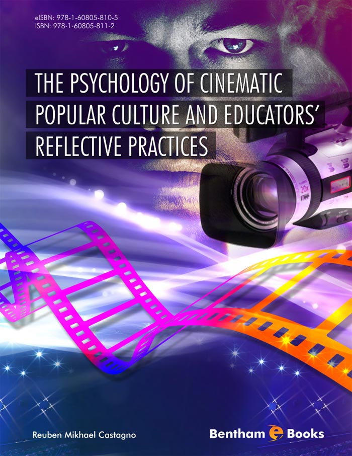 The Psychology of Cinematic Popular Culture and Educators' Reflective Practices
