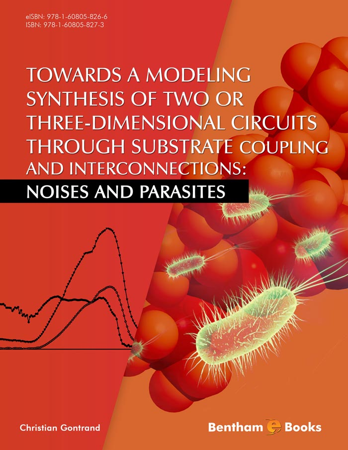 Towards a Modeling Synthesis of Two or Three-Dimensional Circuits Through Substrate Coupling and Interconnections: Noises and Parasites