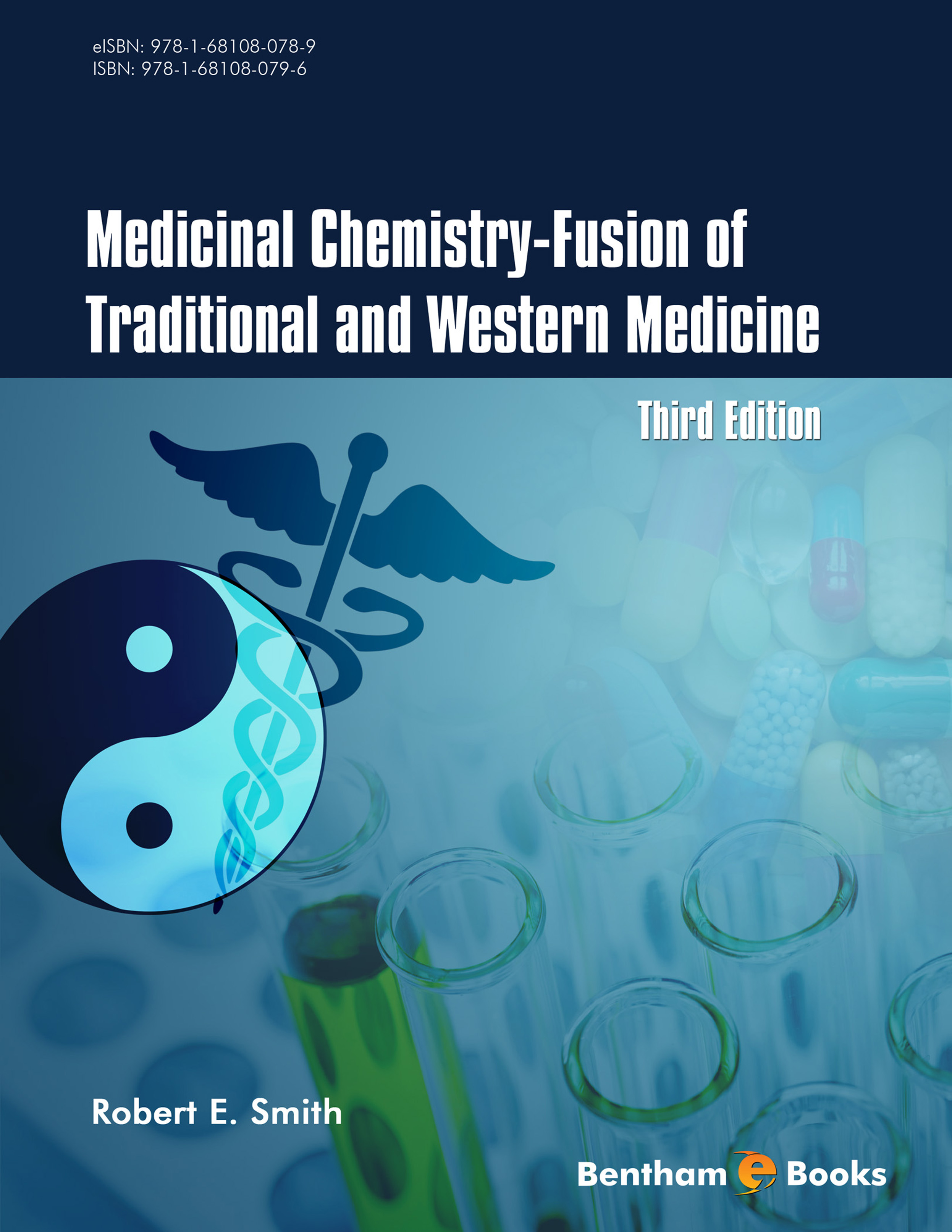 Medicinal Chemistry - Fusion of Traditional and Western Medicine, Third Edition