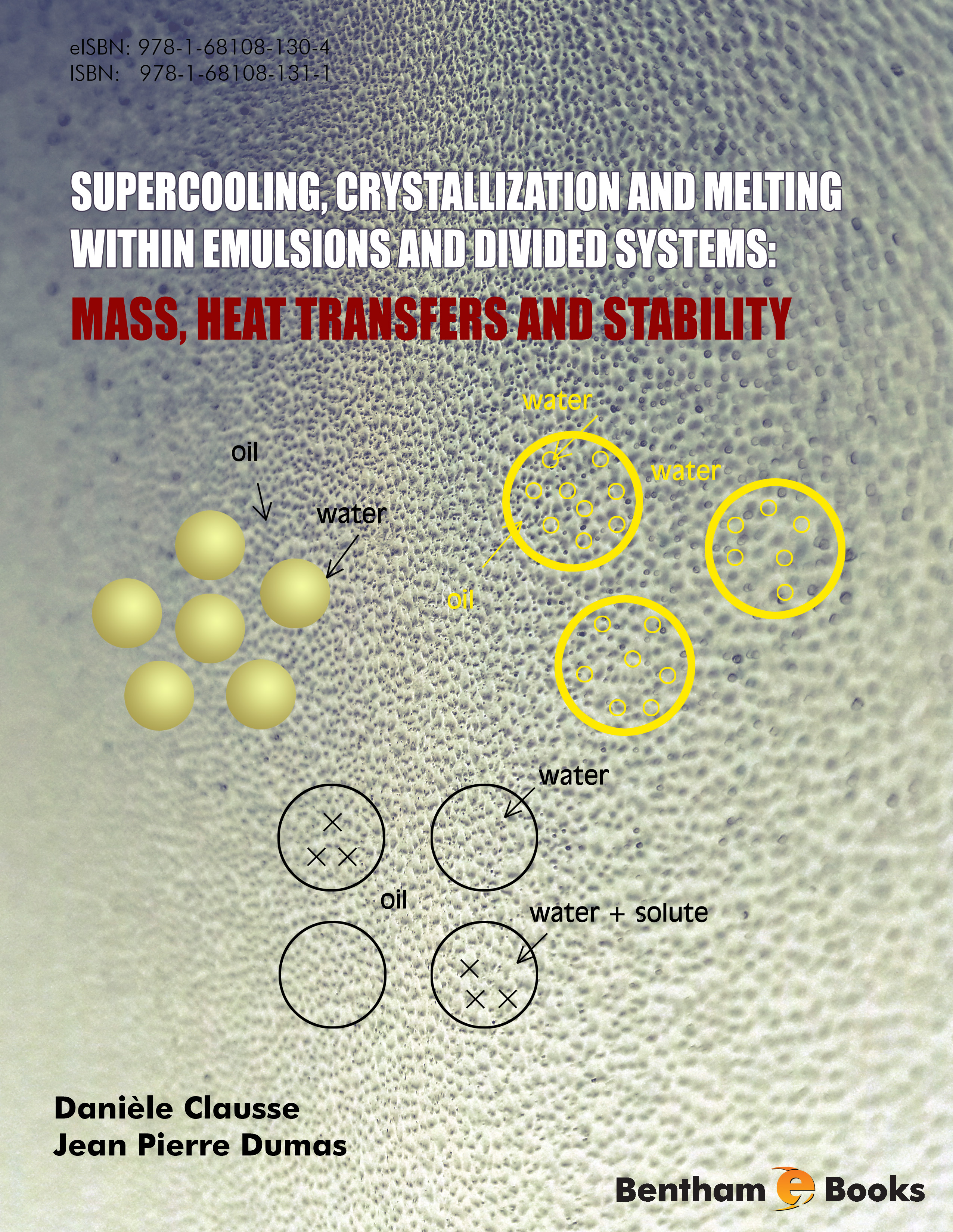 Supercooling, Crystallization and Melting within Emulsions and Divided Systems: Mass, Heat Transfers and Stability