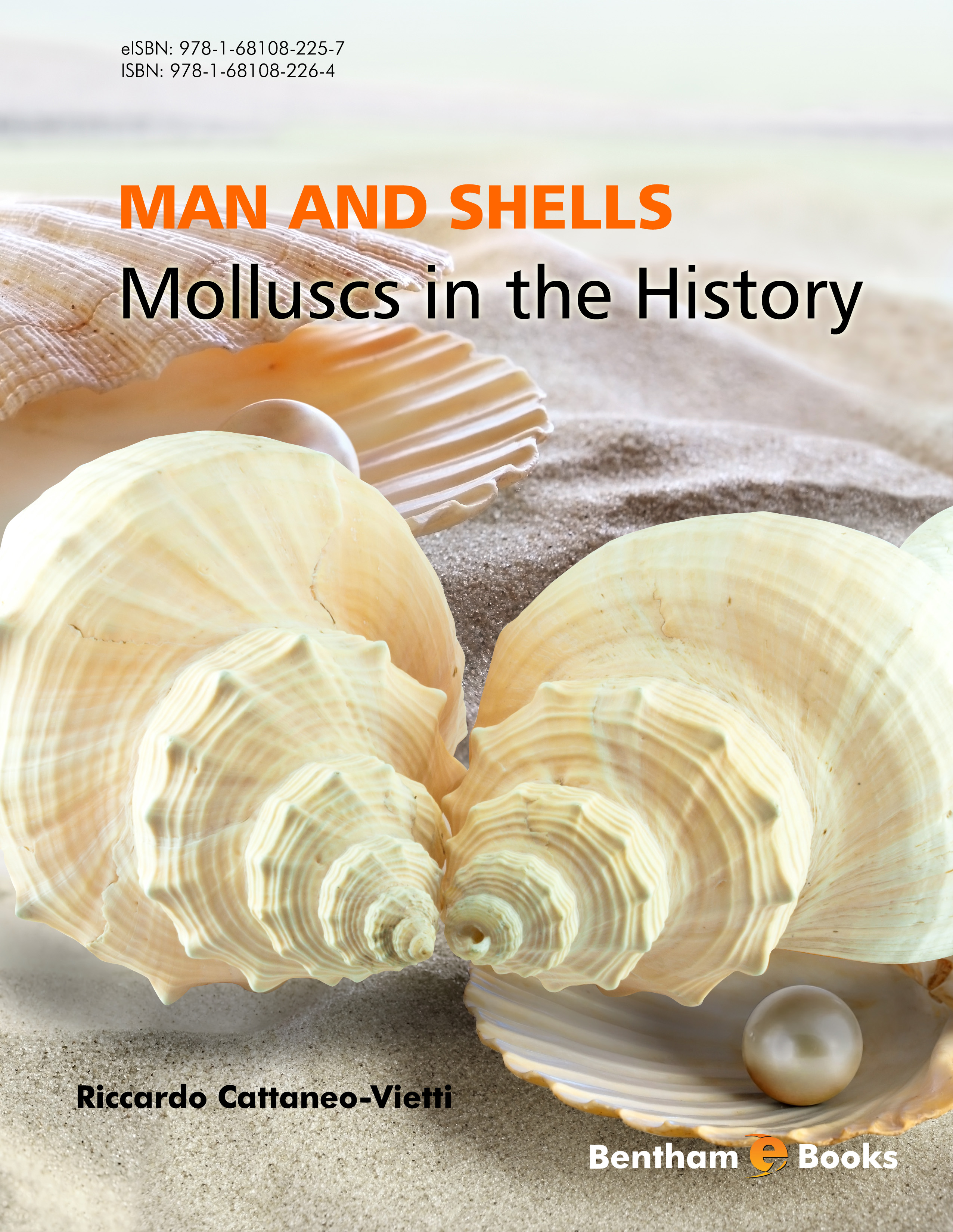 MAN and SHELLS: Molluscs in the History