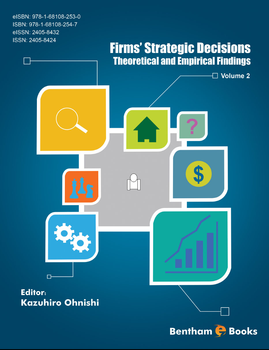 Firms' Strategic Decisions: Theoretical and Empirical Findings