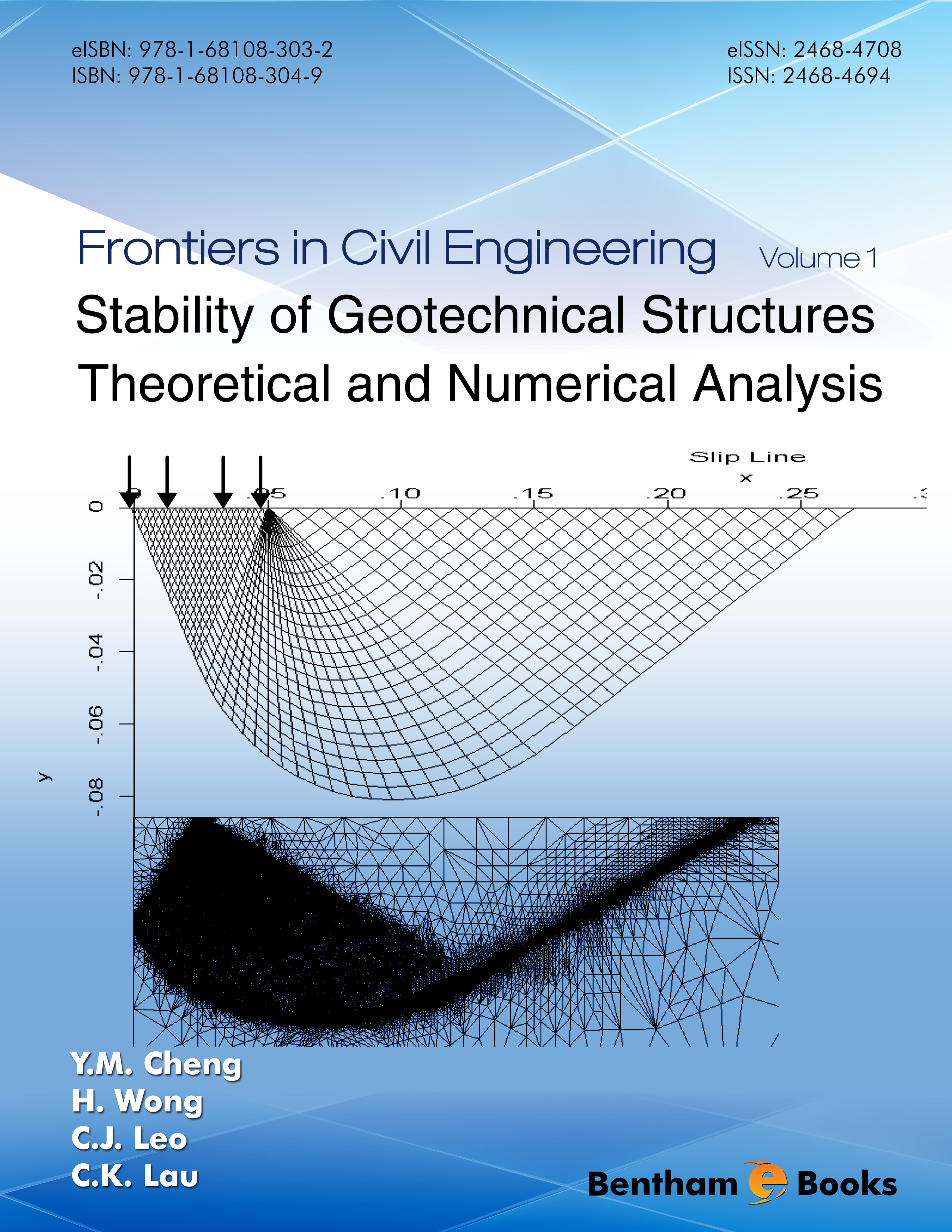 Stability of Geotechnical Structures: Theoretical and Numerical Analysis