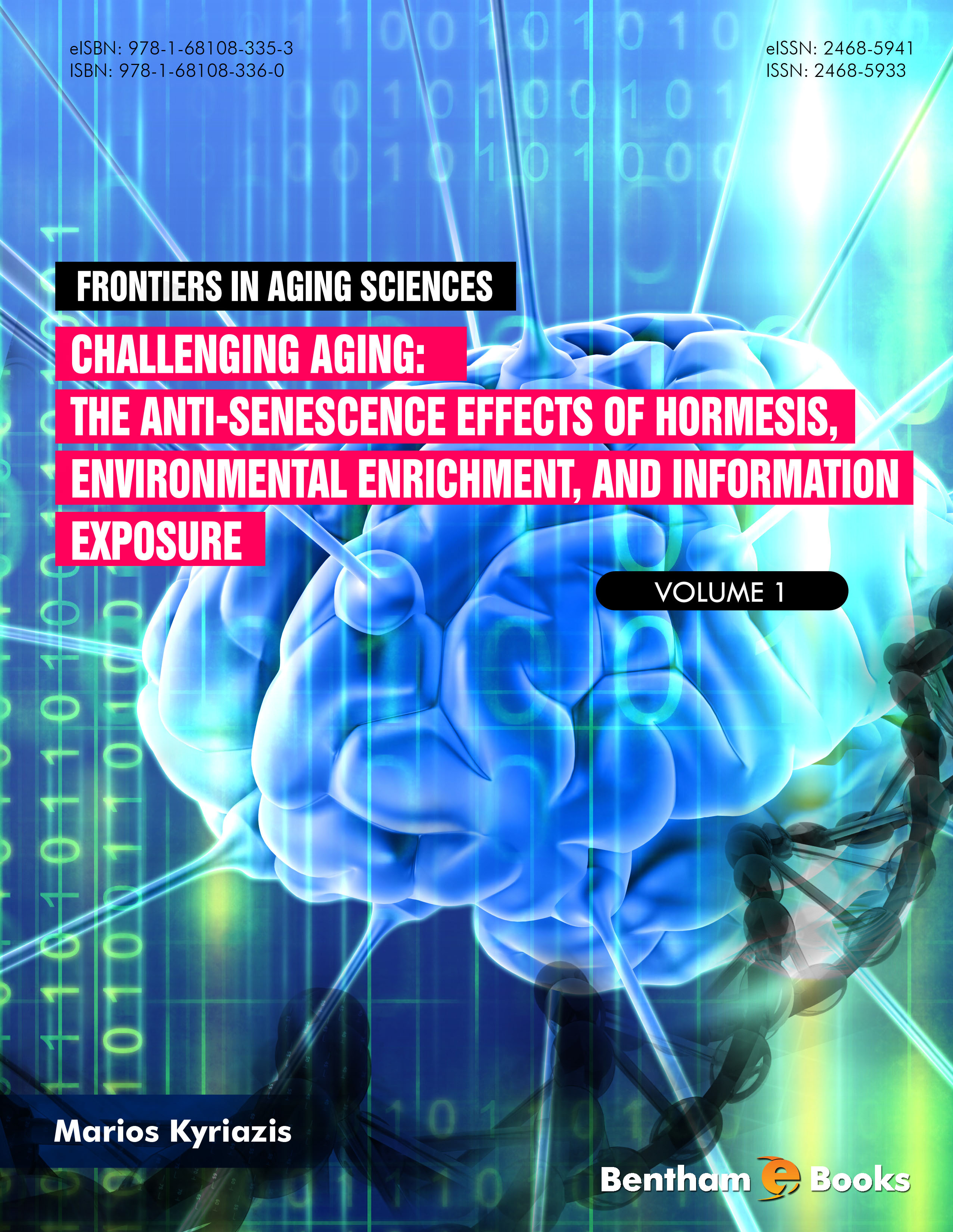 Challenging Aging: The Anti-senescence Effects of Hormesis, Environmental Enrichment, and Information Exposure