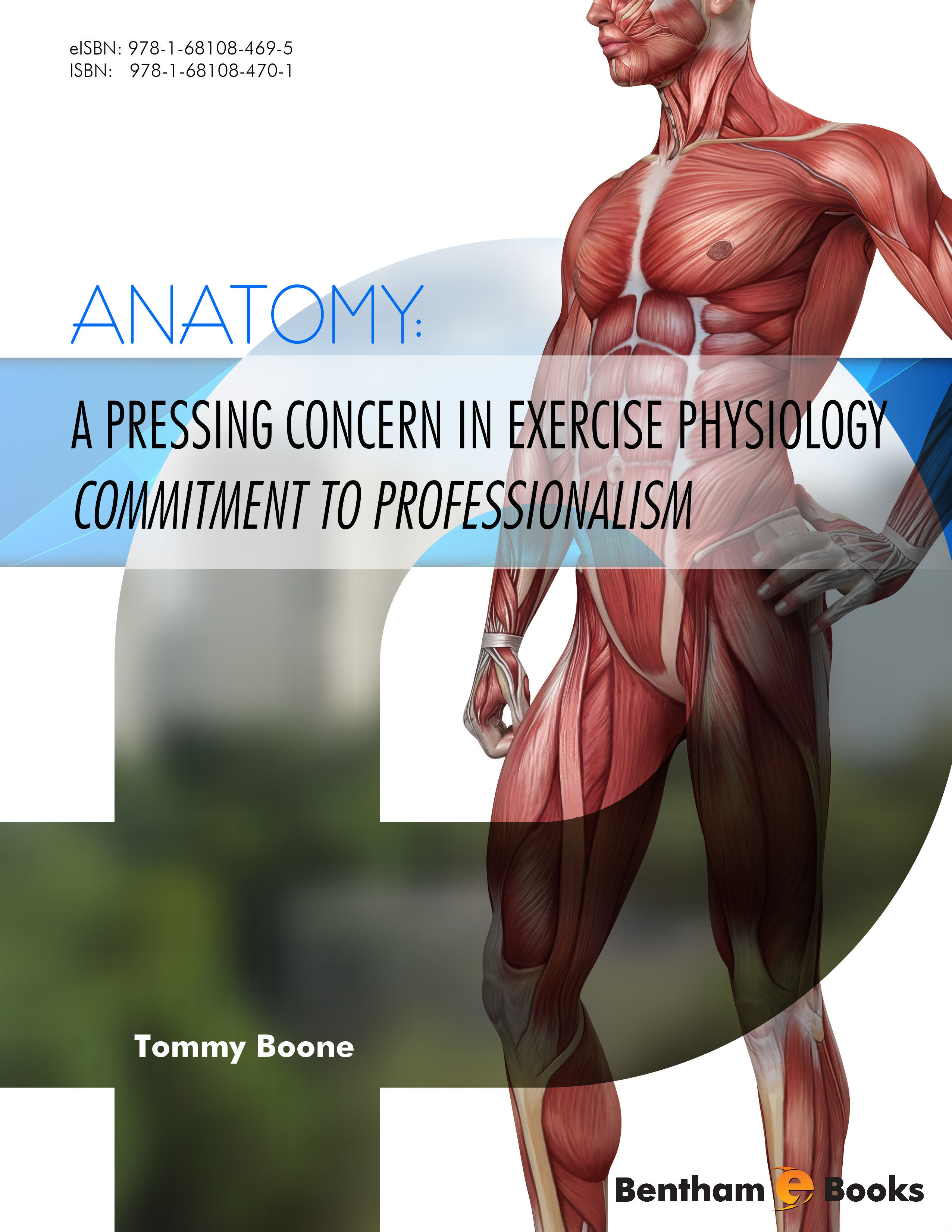 Anatomy: A Pressing Concern in Exercise Physiology