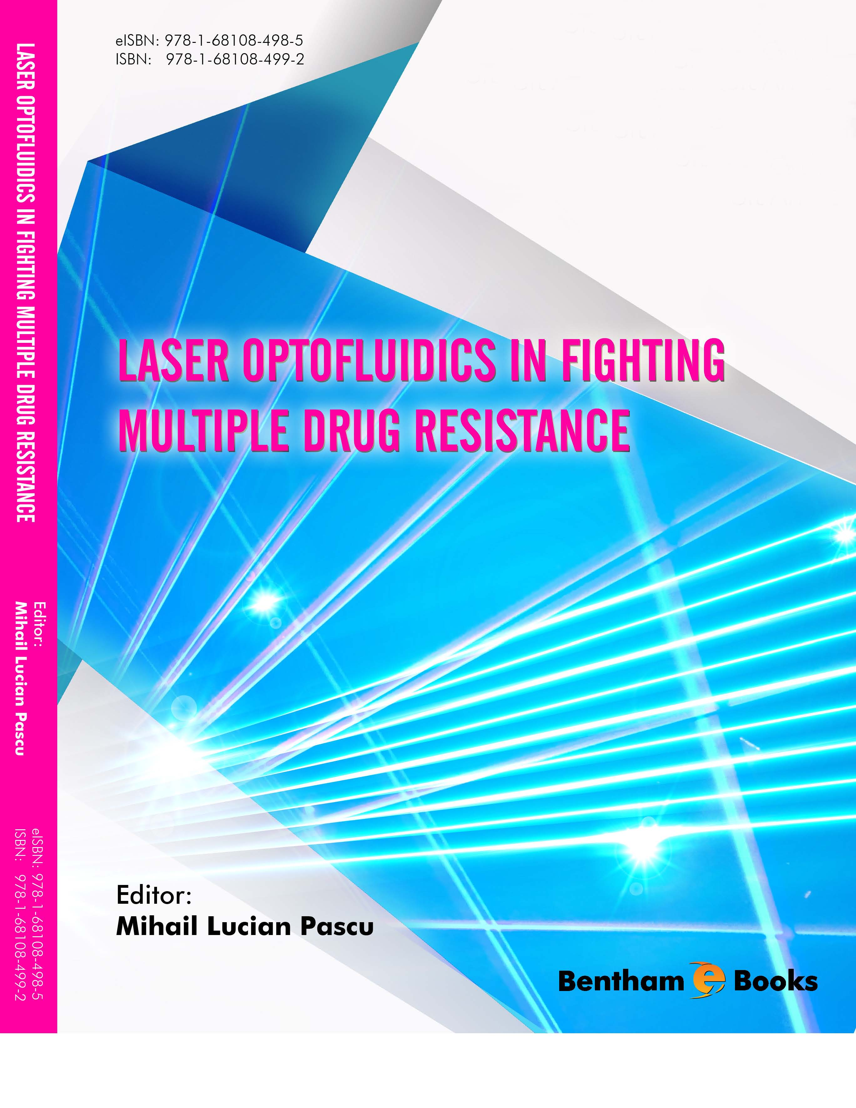 Laser Optofluidics in Fighting Multiple Drug Resistance