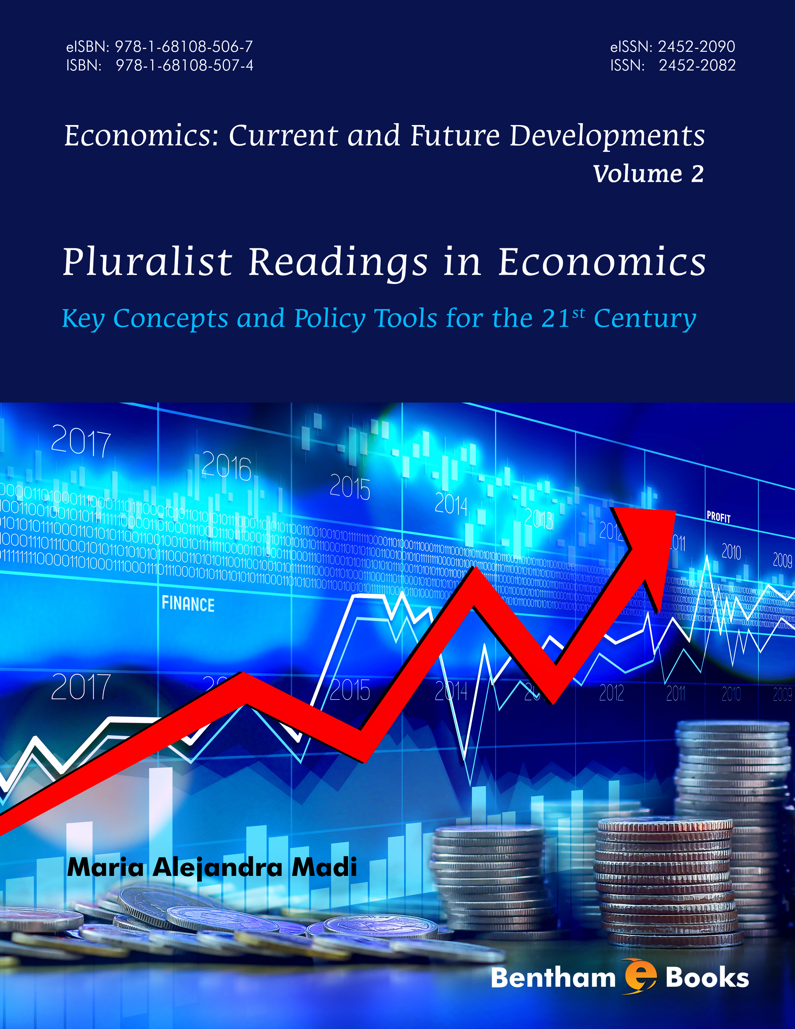 Pluralist Readings in Economics: Key Concepts and Policy Tools for the 21 Century