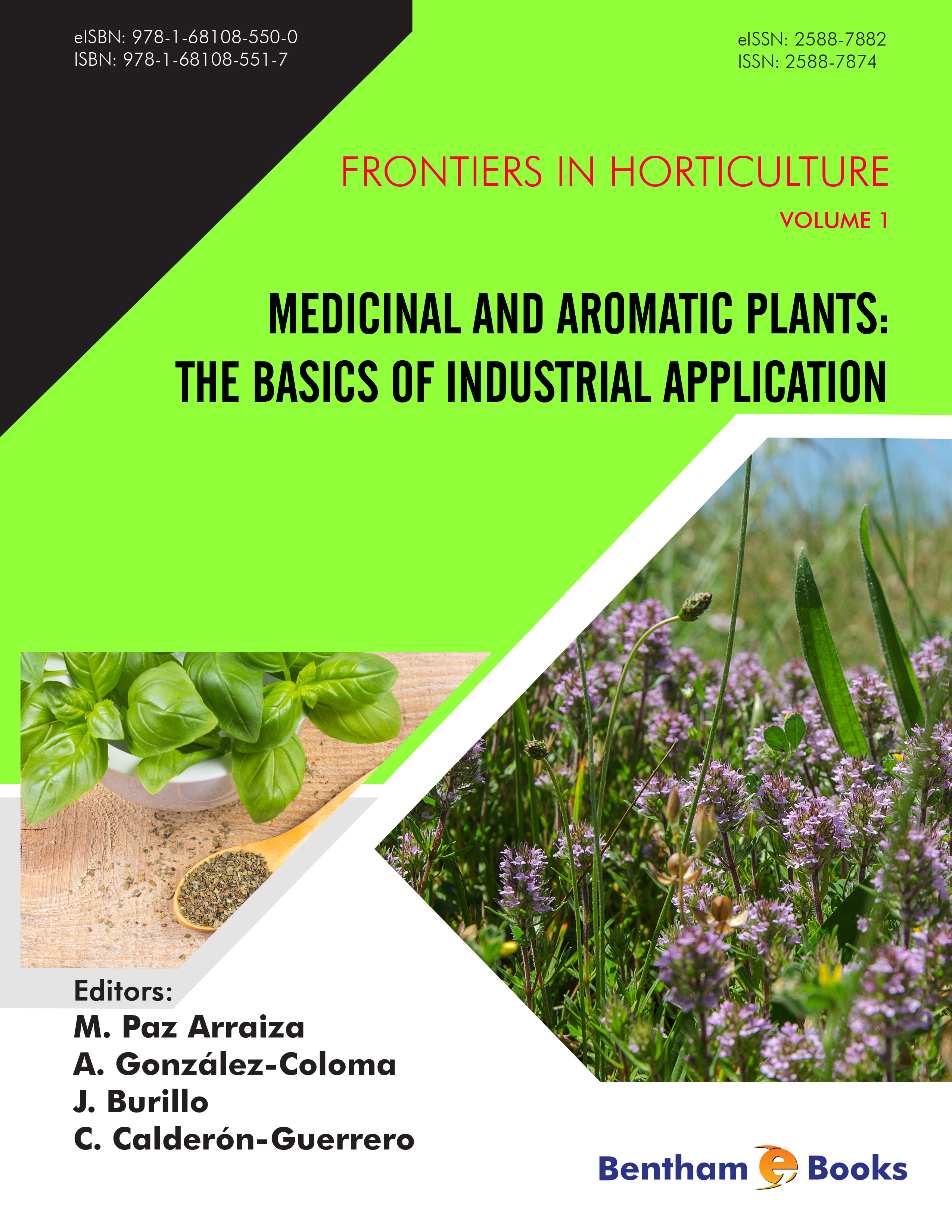 Medicinal and Aromatic Plants: The Basics of Industrial Application