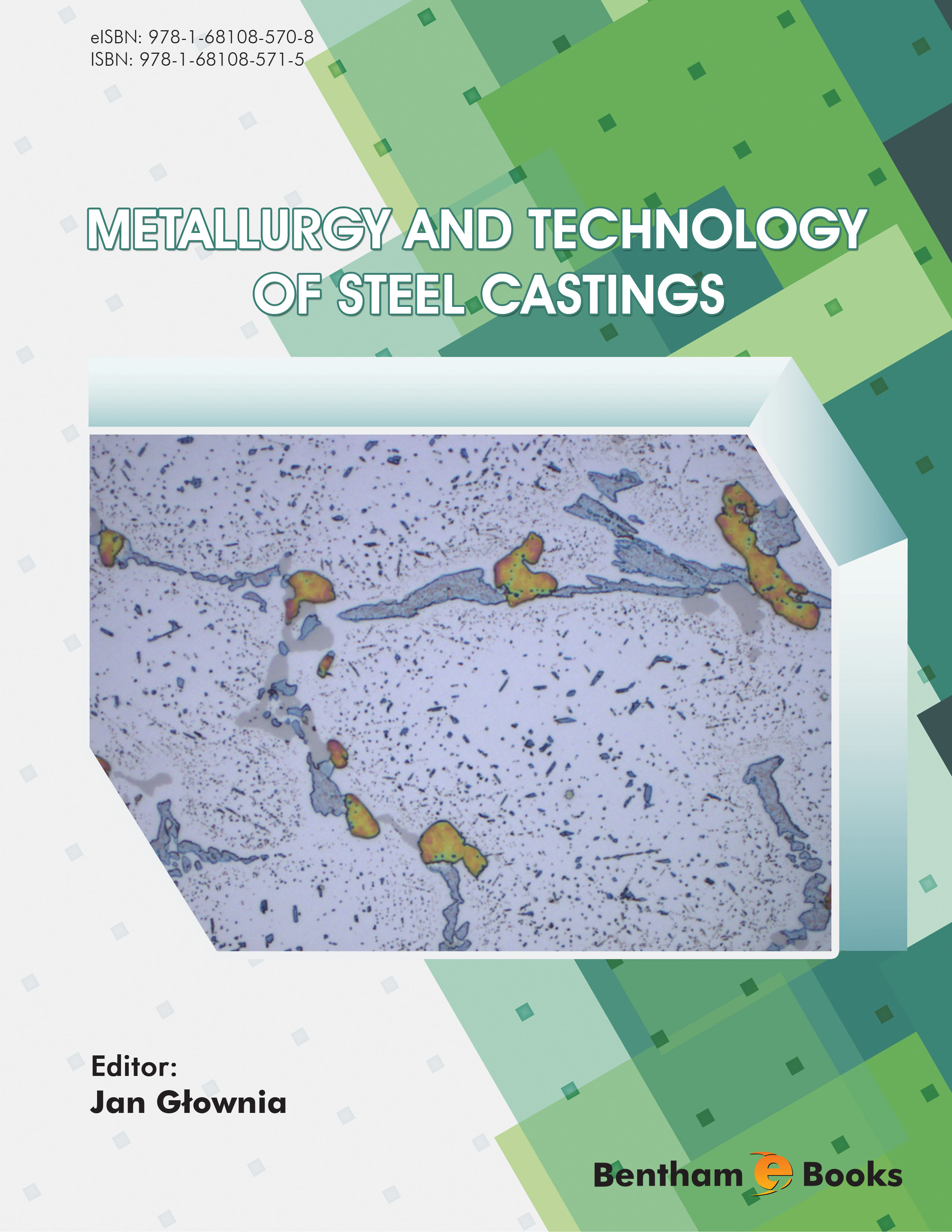 Metallurgy and Technology of Steel Castings