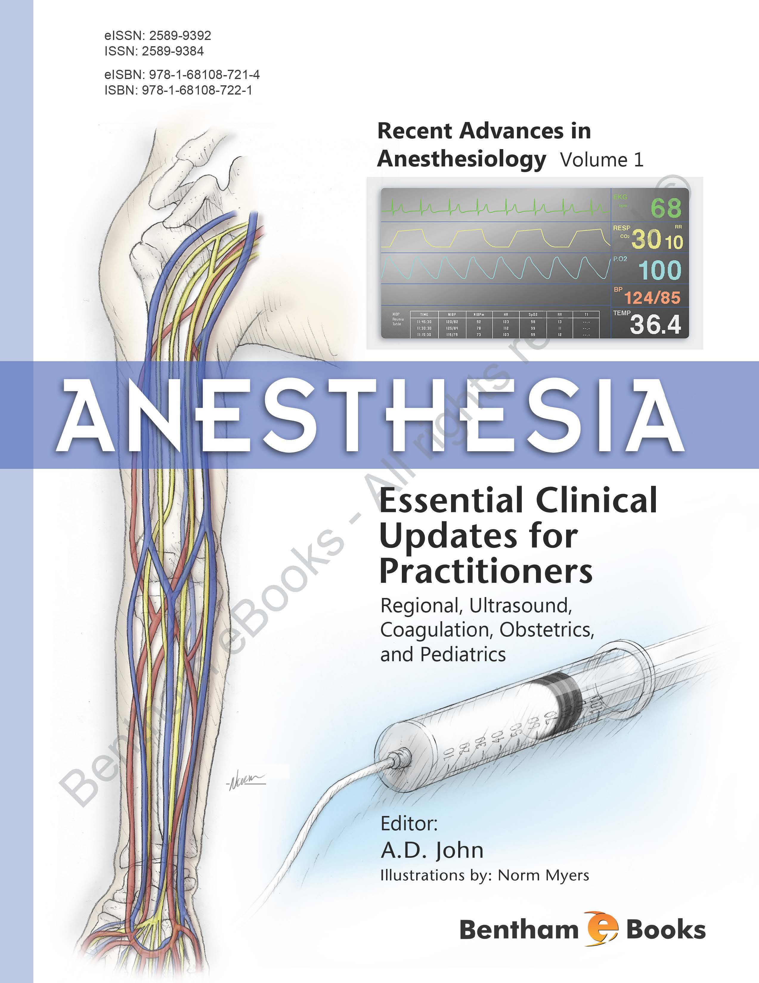 Anesthesia: Essential Clinical Updates for Practitioners – Regional, Ultrasound, Coagulation, Obstetrics and Pediatrics