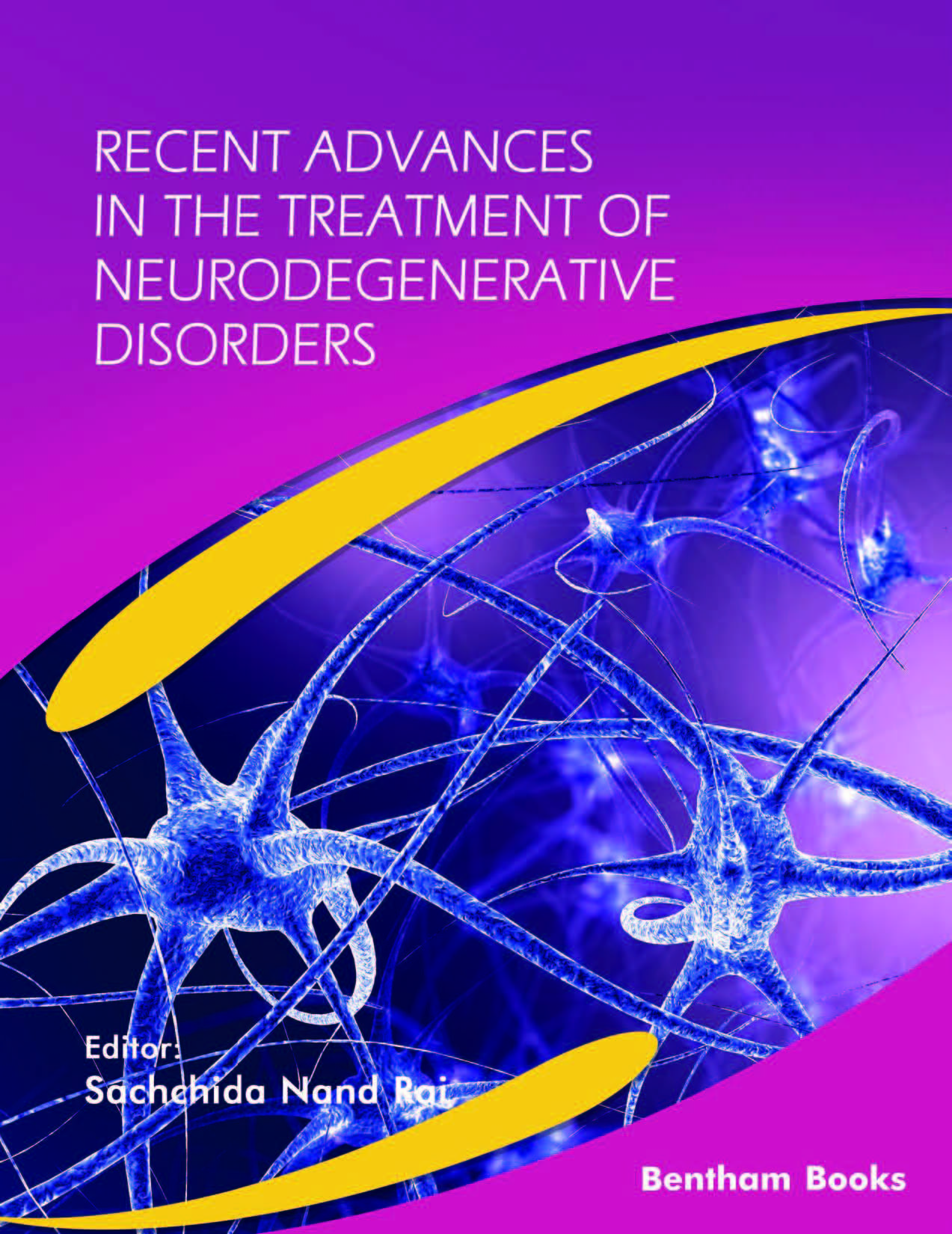 Recent Advances in the Treatment of Neurodegenerative Disorders