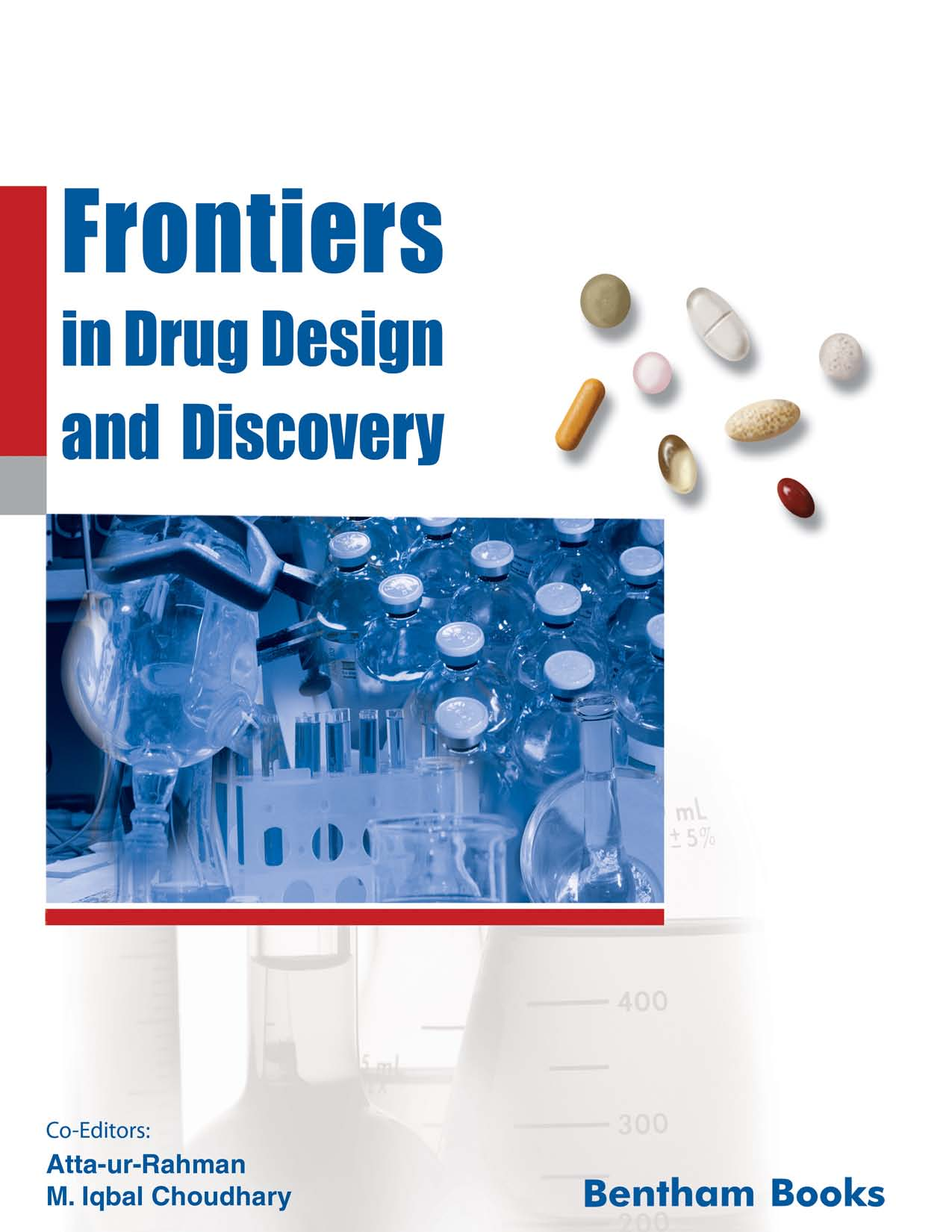 Frontiers in Drug Design and Discovery
