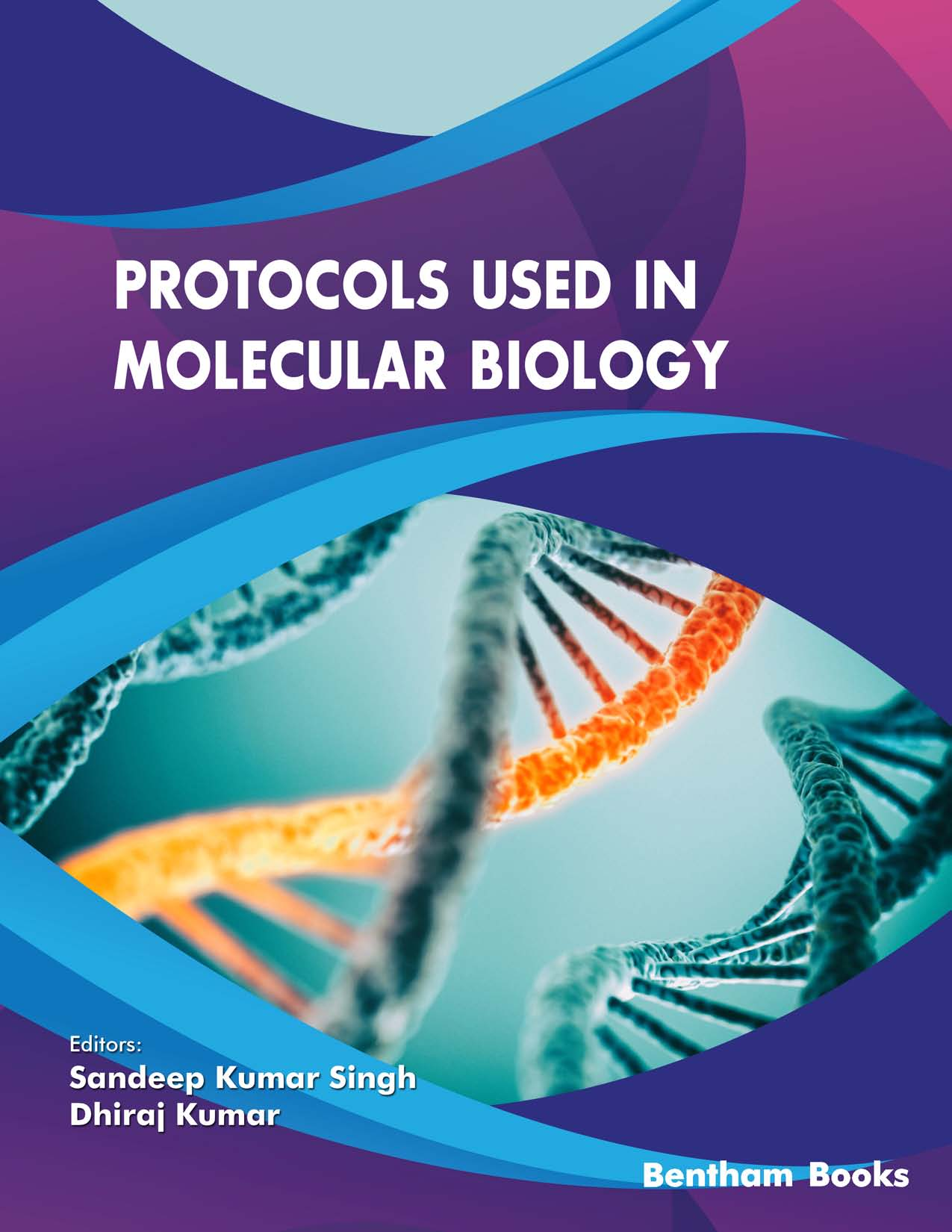 Protocols used in Molecular Biology