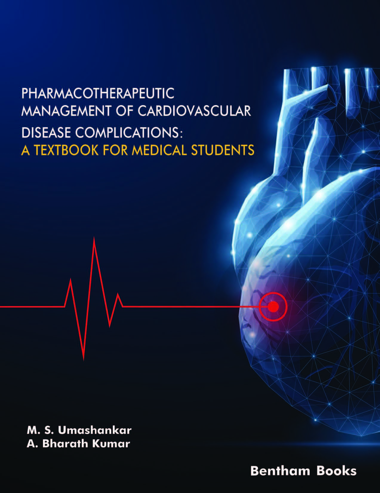 Pharmacotherapeutic Management of Cardiovascular Disease Complications: A Textbook for Medical Students