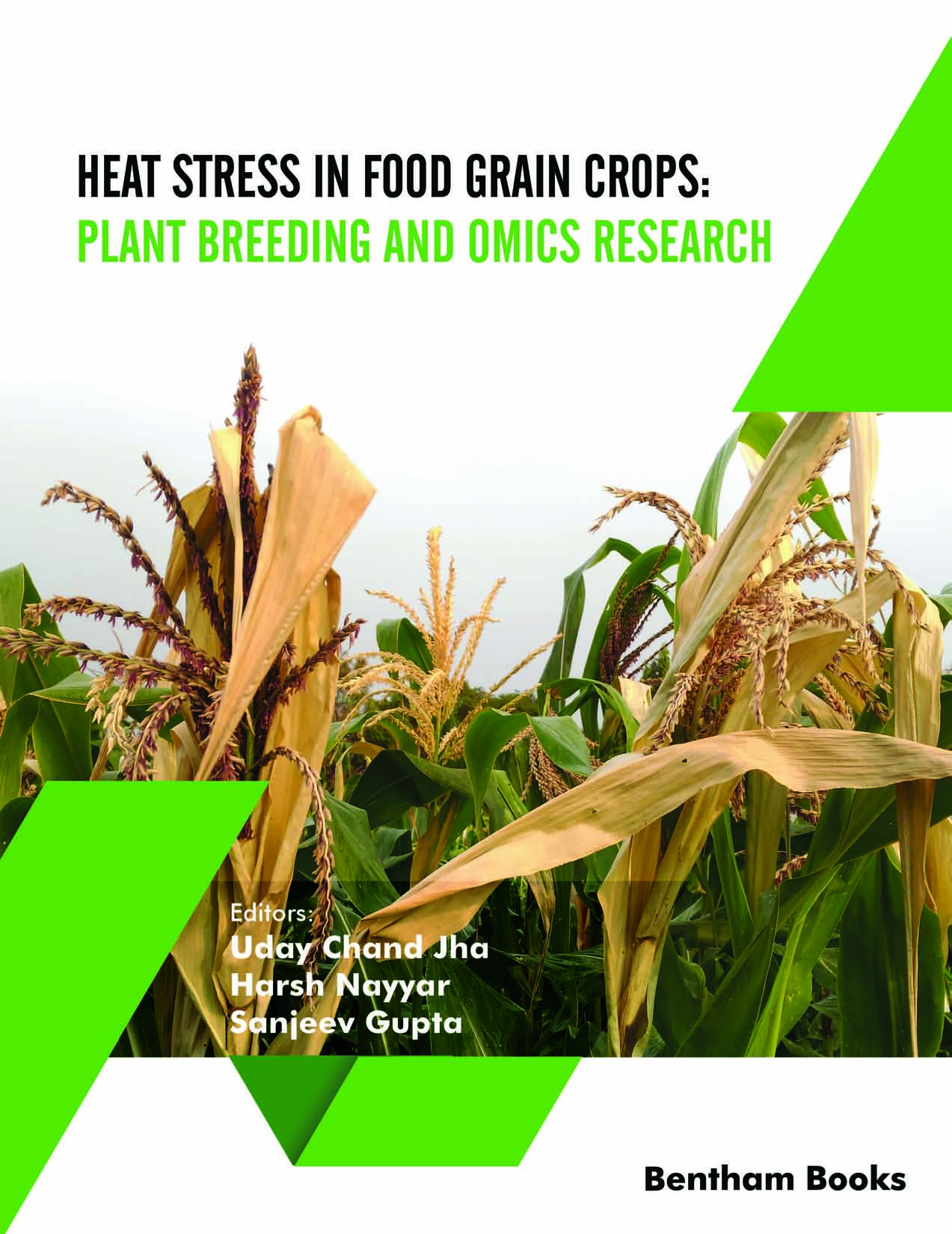 Heat Stress In Food Grain Crops: Plant Breeding and Omics Research