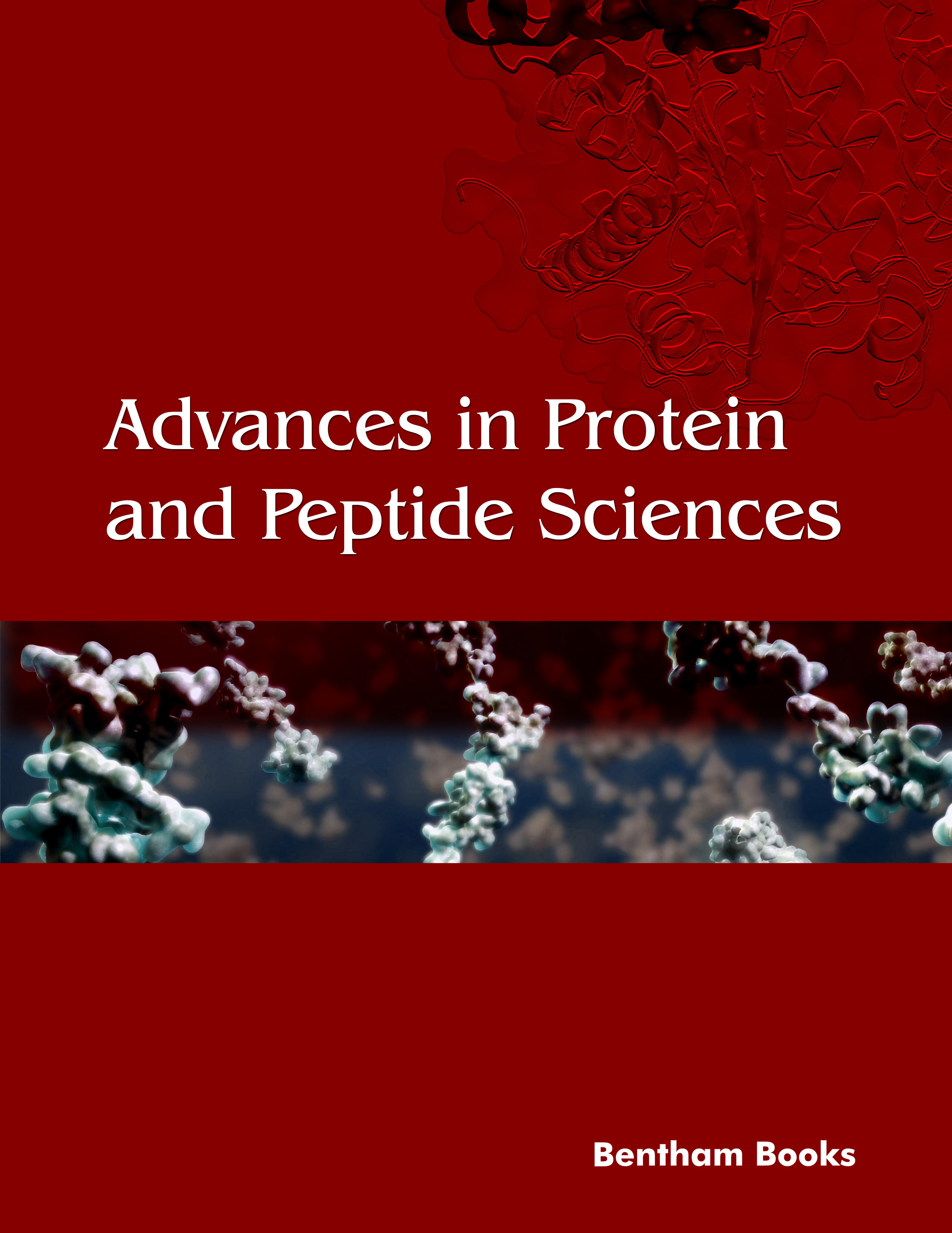 Advances in Protein and Peptide Sciences