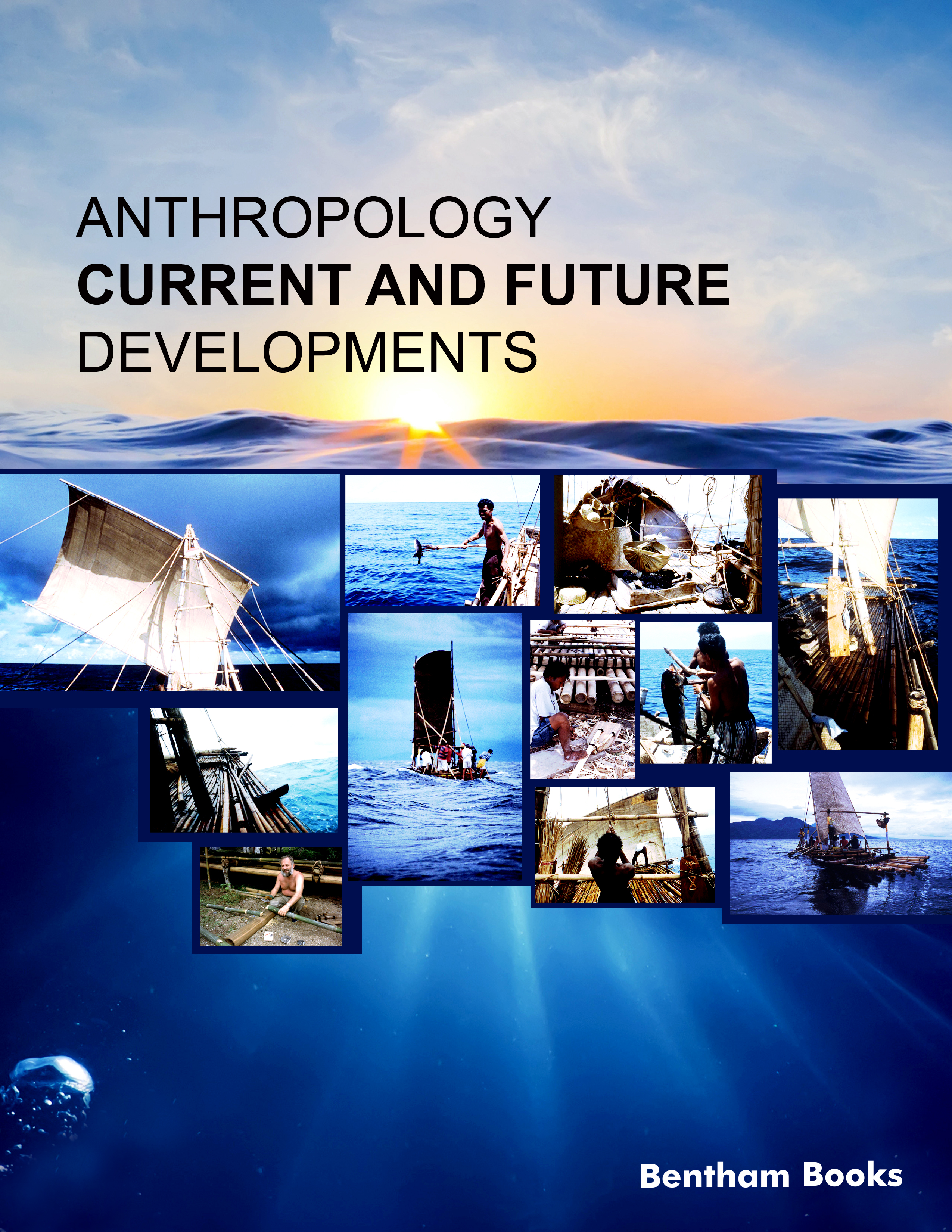 Anthropology: Current and Future Developments