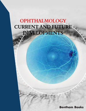 Ophthalmology: Current and Future Developments