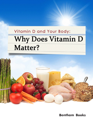 Vitamin D and Your Body
