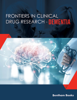 Frontiers in Clinical Drug Research-Dementia
